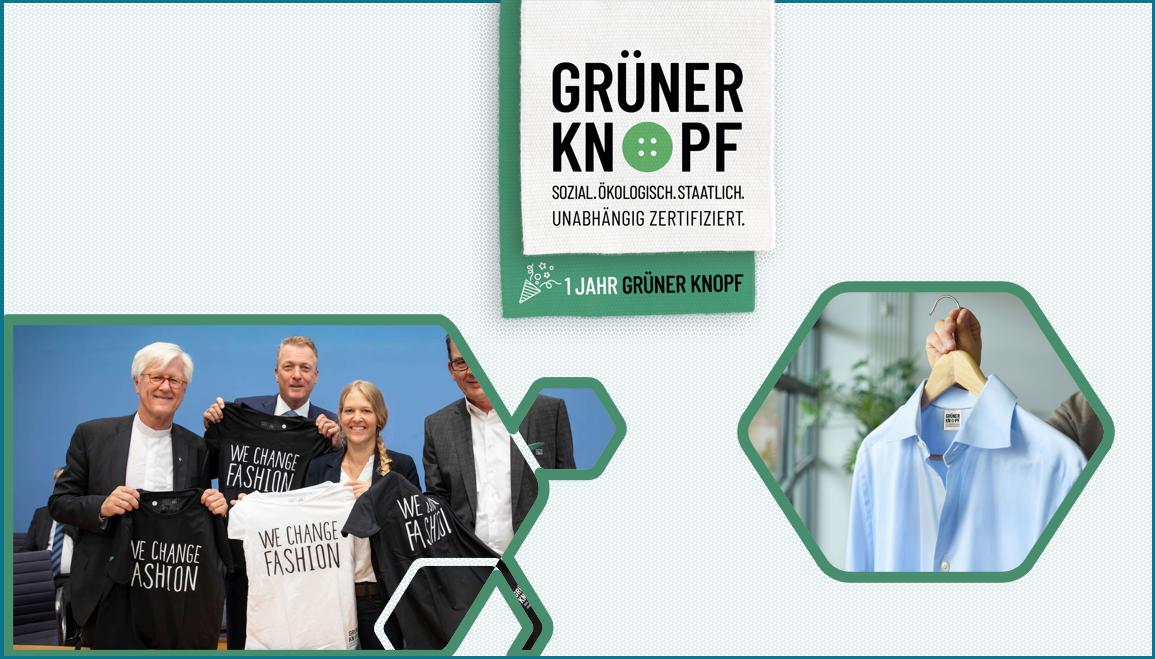 1. Geburtstag GRÜNER KNOPF - Siegel für nachhaltig produzierte Bekleidung
